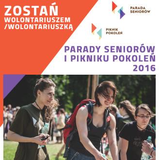 Zostań Wolontariuszem Parady Seniorów i Pikniku Pokoleń 2016!