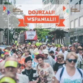 """Parada Seniorów """"Dojrzali Wspaniali"""" 2016 [Raport]"""