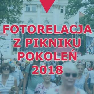 Fotorelacja z Pikniku Pokoleń 2018