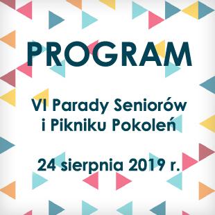Program Parady Seniorów i Pikniku Pokoleń 2019